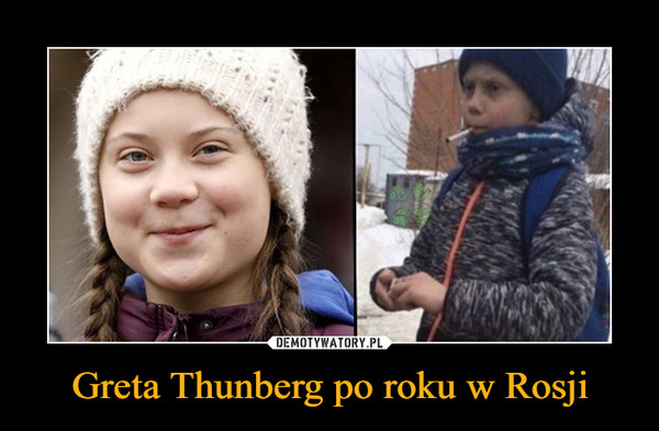 Greta Thunberg po roku w Rosji –