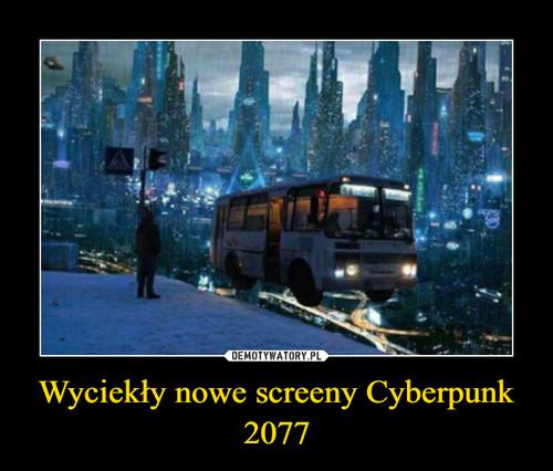 Wyciekły nowe screeny Cyberpunk 2077