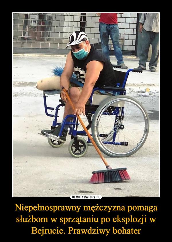 Niepełnosprawny mężczyzna pomaga służbom w sprzątaniu po eksplozji w Bejrucie. Prawdziwy bohater –