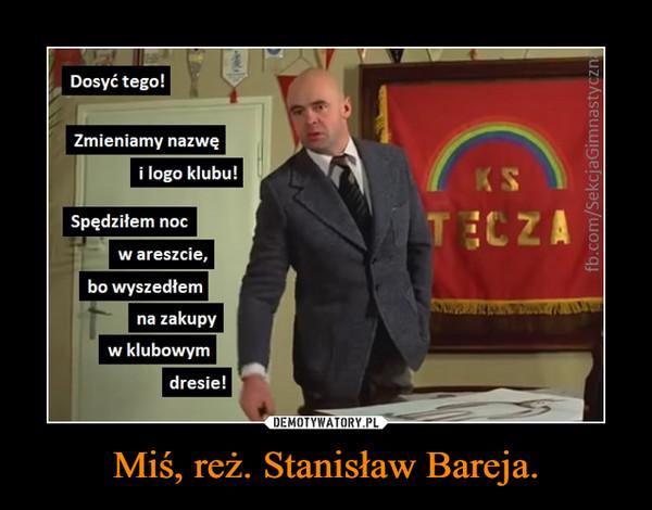 Miś, reż. Stanisław Bareja. –