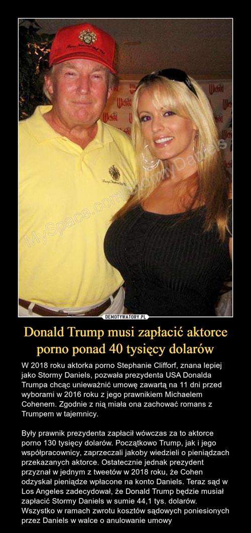 Donald Trump musi zapłacić aktorce porno ponad 40 tysięcy dolarów