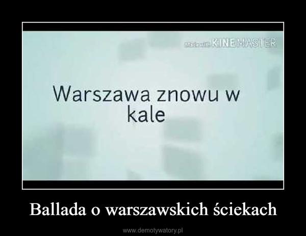 Ballada o warszawskich ściekach –