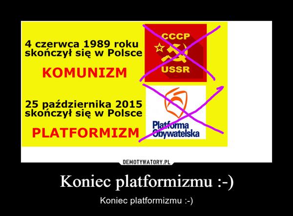 Koniec platformizmu :-) – Koniec platformizmu :-)