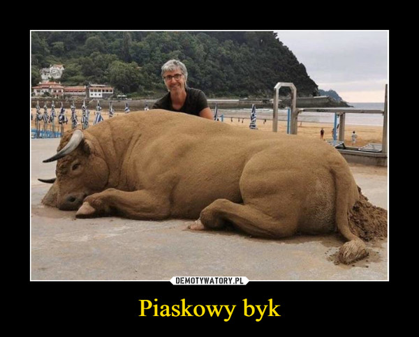 Piaskowy byk –