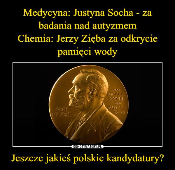 Jeszcze jakieś polskie kandydatury? –