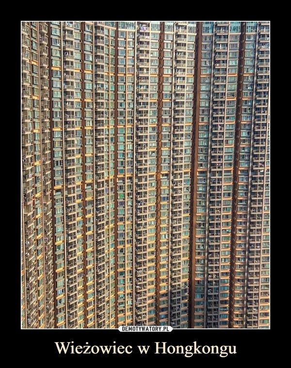 Wieżowiec w Hongkongu –