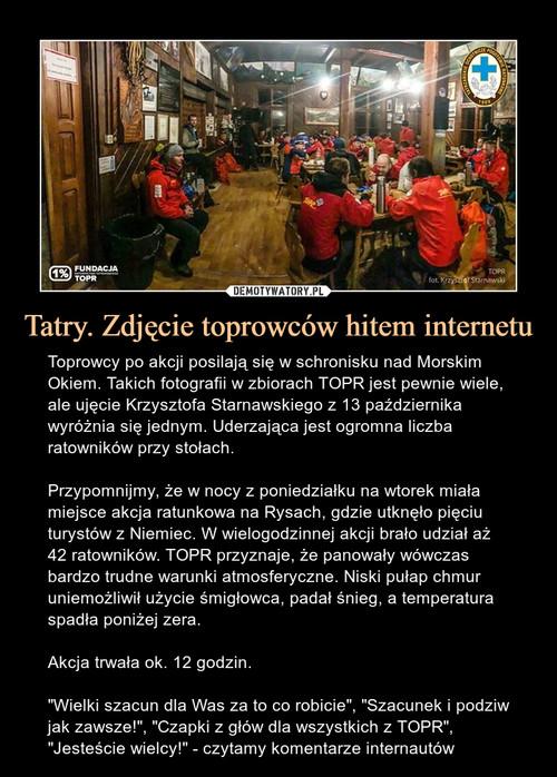 Tatry. Zdjęcie toprowców hitem internetu