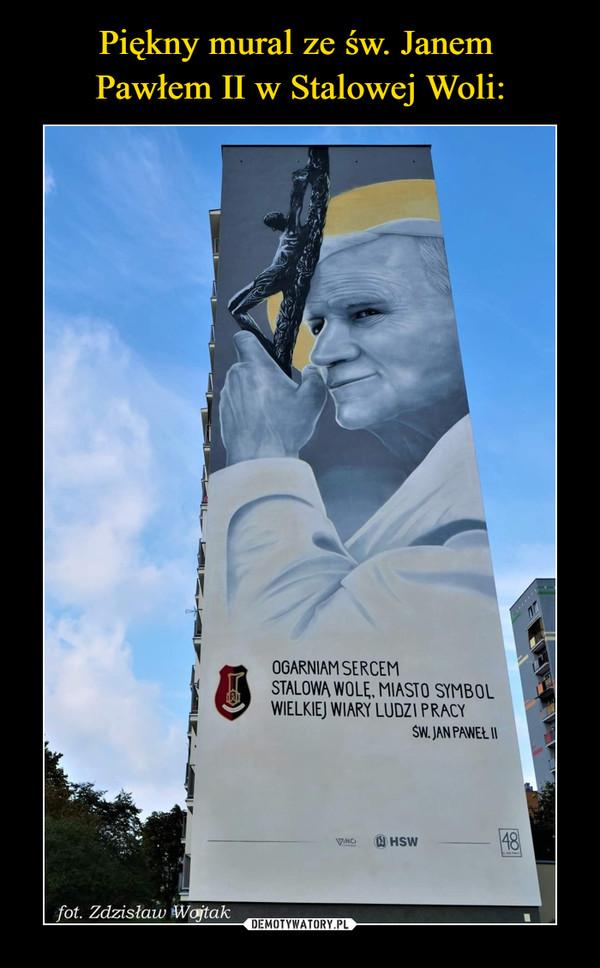 Piękny mural ze św. Janem  Pawłem II w Stalowej Woli: