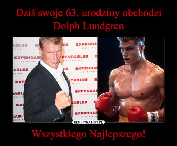 Dziś swoje 63. urodziny obchodzi Dolph Lundgren Wszystkiego Najlepszego!