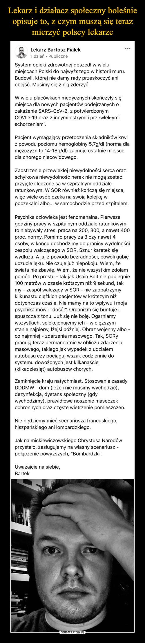 Lekarz i działacz społeczny boleśnie opisuje to, z czym muszą się teraz mierzyć polscy lekarze