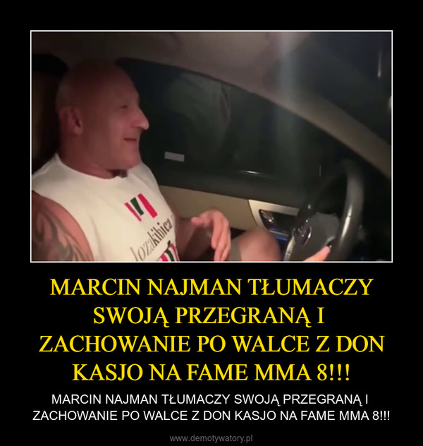 MARCIN NAJMAN TŁUMACZY SWOJĄ PRZEGRANĄ I  ZACHOWANIE PO WALCE Z DON KASJO NA FAME MMA 8!!! – MARCIN NAJMAN TŁUMACZY SWOJĄ PRZEGRANĄ I  ZACHOWANIE PO WALCE Z DON KASJO NA FAME MMA 8!!!