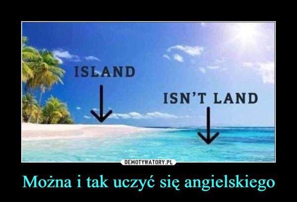 Można i tak uczyć się angielskiego –