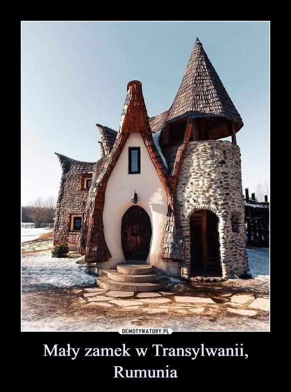 Mały zamek w Transylwanii, Rumunia –