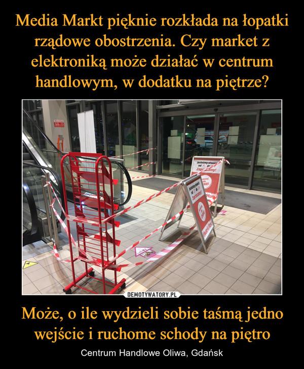 Może, o ile wydzieli sobie taśmą jedno wejście i ruchome schody na piętro – Centrum Handlowe Oliwa, Gdańsk