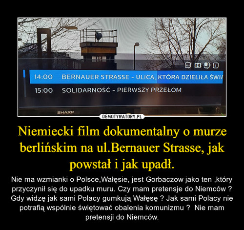 Niemiecki film dokumentalny o murze berlińskim na ul.Bernauer Strasse, jak powstał i jak upadł.