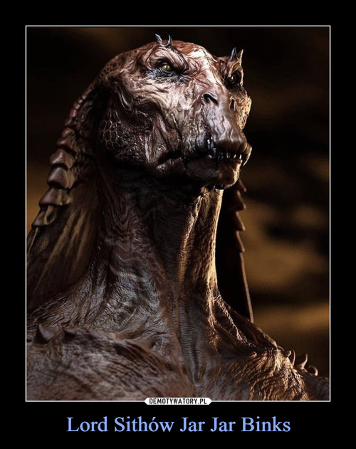 Lord Sithów Jar Jar Binks