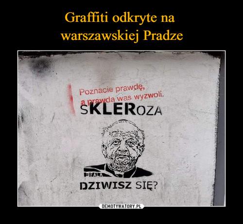 Graffiti odkryte na  warszawskiej Pradze