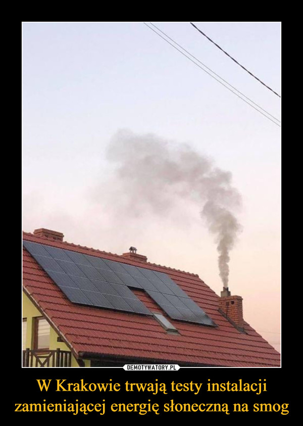 W Krakowie trwają testy instalacji zamieniającej energię słoneczną na smog –