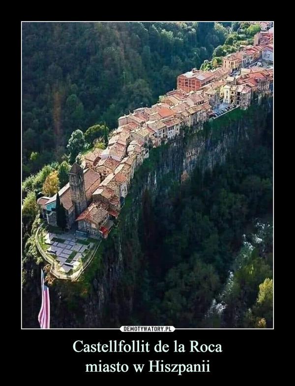 Castellfollit de la Rocamiasto w Hiszpanii –