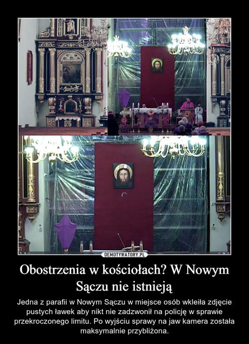 Obostrzenia w kościołach? W Nowym Sączu nie istnieją