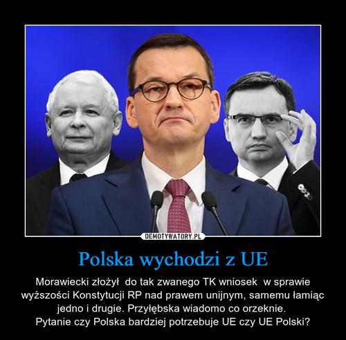 Polska wychodzi z UE