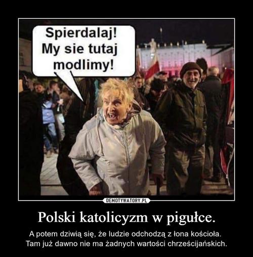 Polski katolicyzm w pigułce.