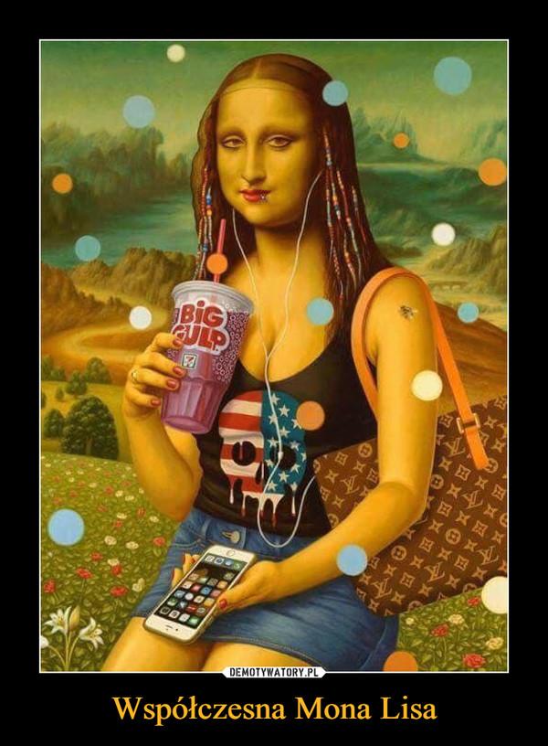 Współczesna Mona Lisa –