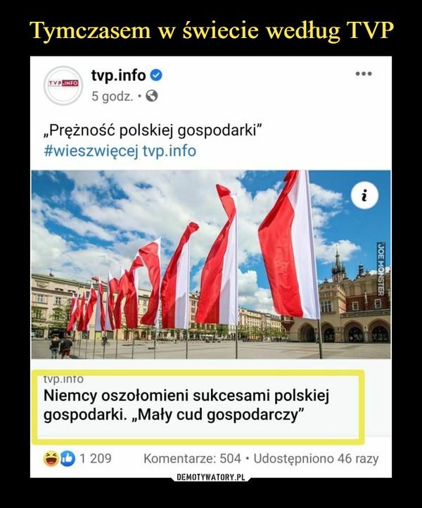 """–  tvp.info O5 godz. • Q""""Prężność polskiej gospodarki""""#wieszwięcej tvp.infotvp.inToNiemcy oszołomieni sukcesami polskiejgospodarki. """"Mały cud gospodarczy"""""""