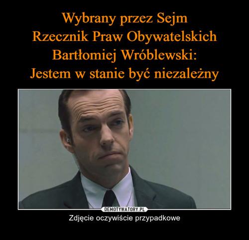 Wybrany przez Sejm Rzecznik Praw Obywatelskich Bartłomiej Wróblewski: Jestem w stanie być niezależny