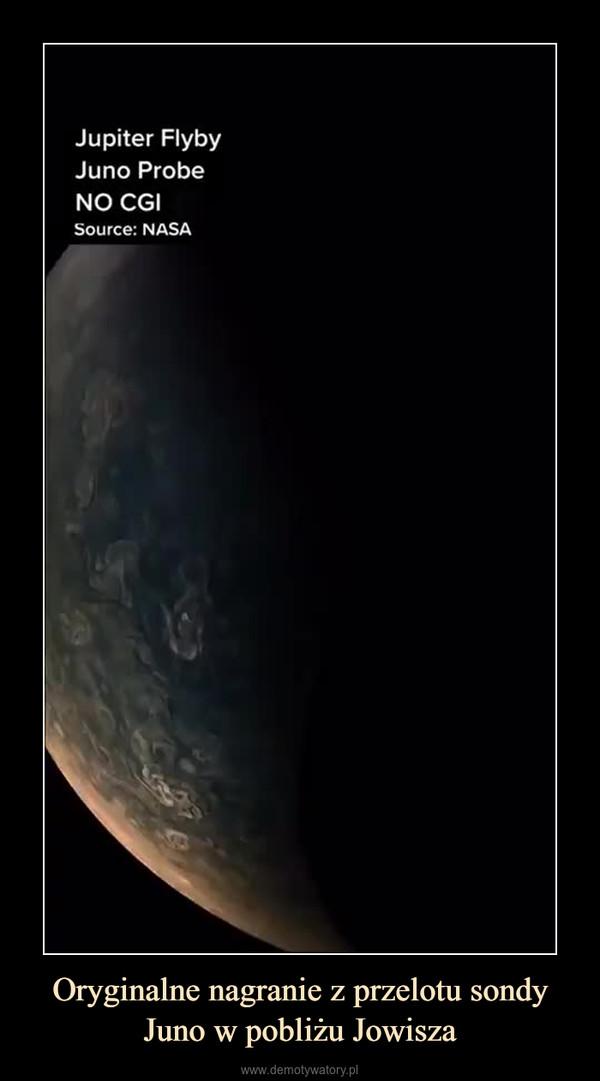 Oryginalne nagranie z przelotu sondy Juno w pobliżu Jowisza –