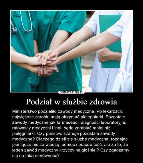 Podział w służbie zdrowia