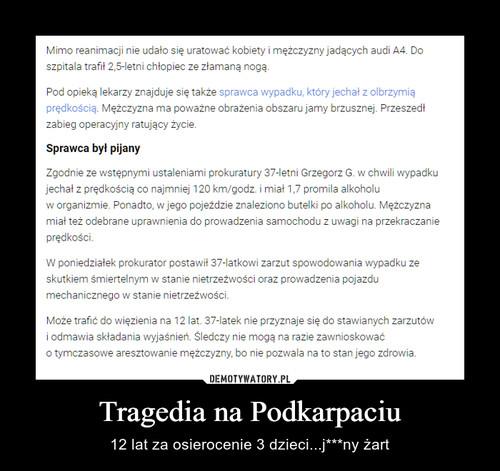 Tragedia na Podkarpaciu
