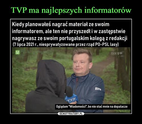 TVP ma najlepszych informatorów