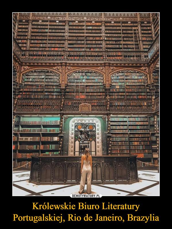 Królewskie Biuro Literatury Portugalskiej, Rio de Janeiro, Brazylia –