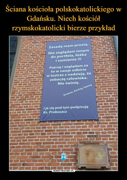 Ściana kościoła polskokatolickiego w Gdańsku. Niech kościół rzymskokatolicki bierze przykład
