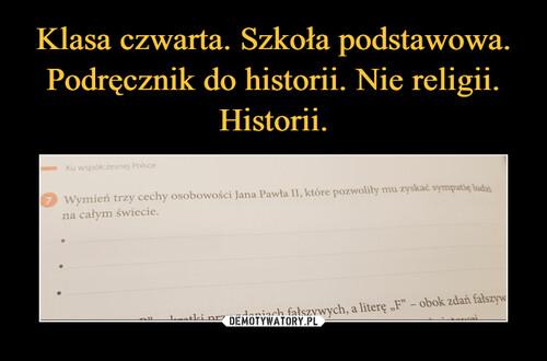 Klasa czwarta. Szkoła podstawowa. Podręcznik do historii. Nie religii. Historii.