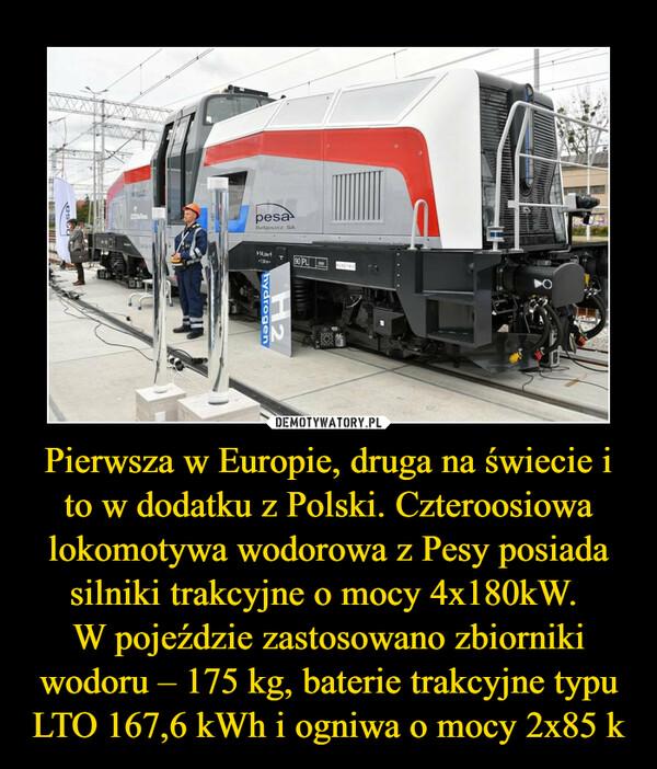 Pierwsza w Europie, druga na świecie i to w dodatku z Polski. Czteroosiowa lokomotywa wodorowa z Pesy posiada silniki trakcyjne o mocy 4x180kW. W pojeździe zastosowano zbiorniki wodoru – 175 kg, baterie trakcyjne typu LTO 167,6 kWh i ogniwa o mocy 2x85 k –