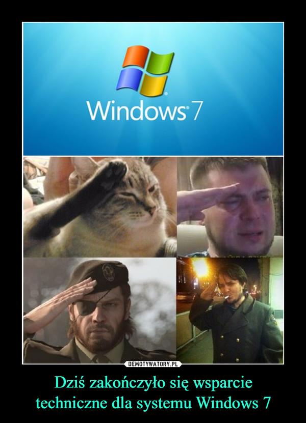 Dziś zakończyło się wsparcie techniczne dla systemu Windows 7